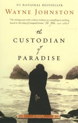 The Custodian of Paradise, Wayne Johnston