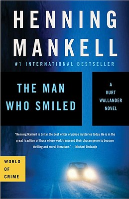 The Man Who Smiled, Mankell, Henning