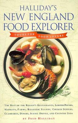 Image for Halliday's New England Food Explorer: Tours for Food Lovers