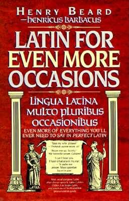 Image for Latin for Even More Occasions (Lingua Latina Multo Pluribus Occanionibus)