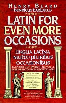 Image for Latin for Even More Occasions (Lingua Latina Multo Pluribus Occanionibus)