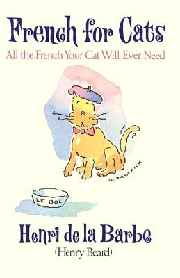 Image for French for Cats: All the French Your Cat Will Ever Need