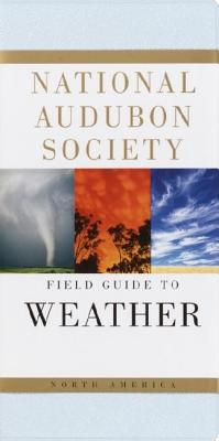 National Audubon Society Field Guide to North American Weather, David Ludlum