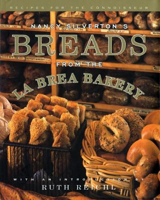 Image for Nancy Silverton's Breads from the La Brea Bakery: Recipes for the Connoisseur