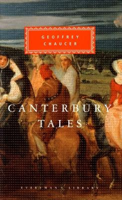 The Canterbury Tales (Everyman's Library), GEOFFREY CHAUCER, A. C. CAWLEY