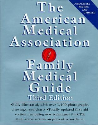 Image for The American Medical Association Family Medical Guide