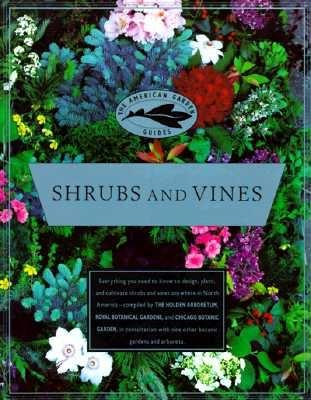 Image for The American Garden Guides: Shrubs and Vines