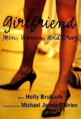 Image for Girlfriend: Men, Women, and Drag