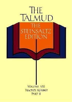 008: The Talmud, Vol. 8: Tractate Ketubot, Part 2, Steinsaltz Editon (English and Hebrew Edition), Steinsaltz, Rabbi Adin