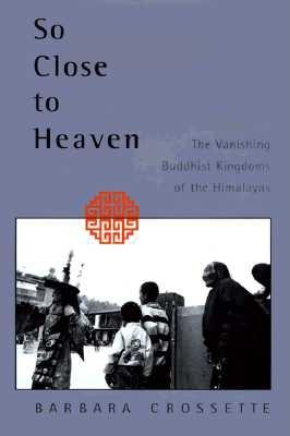 Image for SO CLOSE TO HEAVEN : THE VANISHING BUDDH