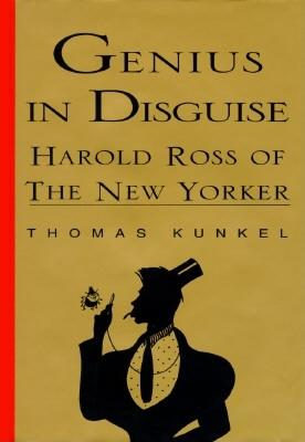 Image for Genius in Disguise: Harold Ross of the New Yorker
