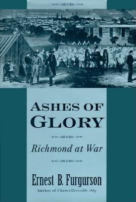 Image for Ashes of Glory: Richmond at War
