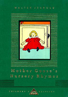 Image for Mother Goose's Nursery Rhymes (Everyman's Library Children's Classics Series)