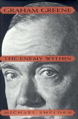 Image for Graham Greene: The Enemy Within
