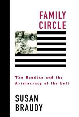 Image for Family Circle: The Boudins and the Aristocracy of the Left