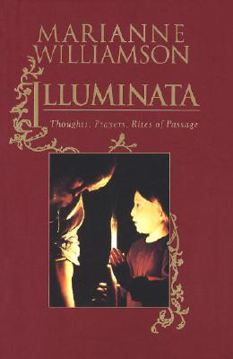 Image for Illuminata  Thoughts, Prayers, Rites of Passage