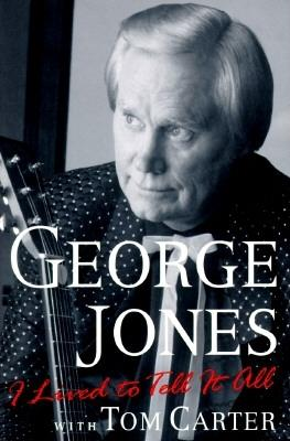 I Lived to Tell It All, Jones, George