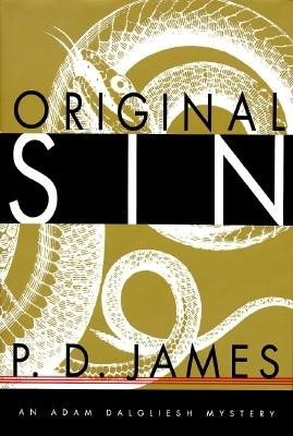 Image for Original Sin (Adam Dalgliesh Mystery Series #9)
