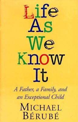 Image for Life As We Know It: A Father, a Family, and an Exceptional Child