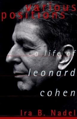 Image for Various Positions: A Life of Leonard Cohen