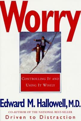 Image for Worry: Controlling It and Using It Wisely