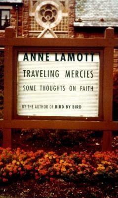 Image for TRAVELING MERCIES  Some Thoughts on Faith