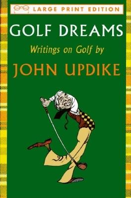 Image for Golf Dreams: Writings on Golf [AAK] (Random House Large Print (Cloth/Paper))