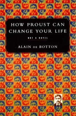 Image for How Proust Can Change Your Life