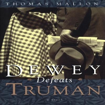 Image for Dewey Defeats Truman: A novel