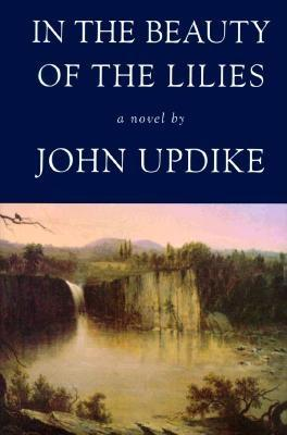 In the Beauty of the Lilies, Updike, John