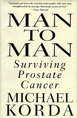 Image for Man to Man:  Surviving Prostate Cancer