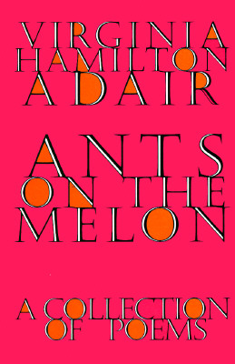 Image for Ants on the Melon: A Collection of Poems