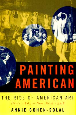 Image for Painting American: The Rise of American Artists