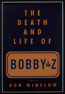 Image for The Death and Life of Bobby Z