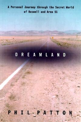 Image for Dreamland: Travels Inside the Secret World of Roswell and Area 51