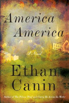 Image for America America: A Novel