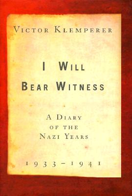 Image for I Will Bear Witness, Volume 1: A Diary of the Nazi Years (I Will Bear Witness)