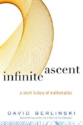 Image for Infinite Ascent: A Short History of Mathematics