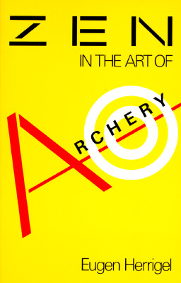 Image for ZEN IN THE ART OF ARCHERY