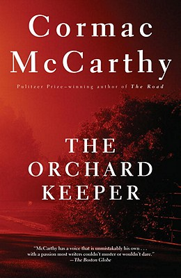 The Orchard Keeper, McCarthy, Cormac