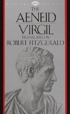 The Aeneid (Vintage Classics), Virgil