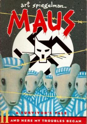 Image for Maus a Survivors Tale : And Here My Troubles Begin