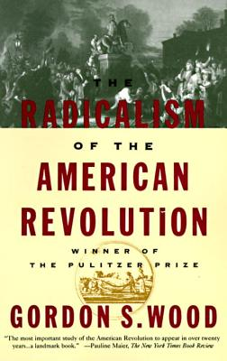 Image for The Radicalism of the American Revolution