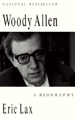 Image for Woody Allen: A Biography
