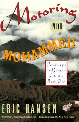 Image for Motoring with Mohammed: Journeys to Yemen and the Red Sea