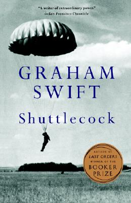 Shuttlecock, a Novel, Swift, Graham