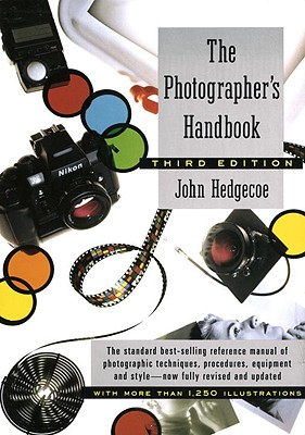 Image for The Photographer's Handbook (Third Edition, Revised)