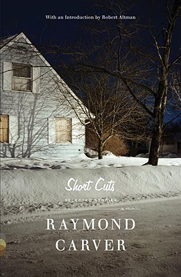 Short Cuts: Selected Stories, Carver, Raymond