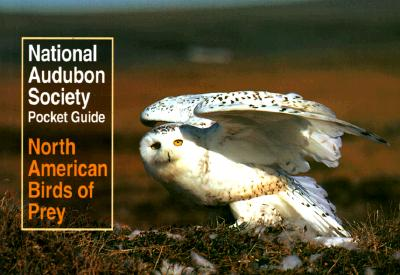 Image for National Audubon Society Pocket Guide to North American Birds of Prey (National Audubon Society Pocket Guides)