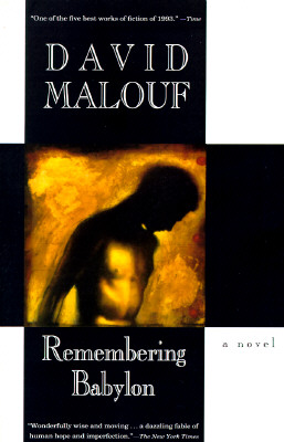 Remembering Babylon: A Novel, Malouf, David